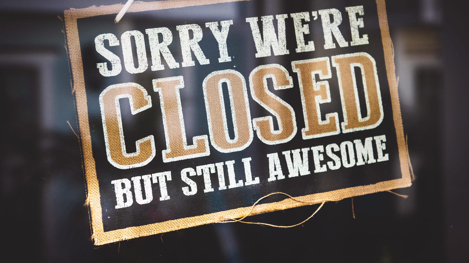 Wegen Corona geschlossen